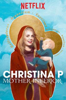 Christina P: Mother Inferior