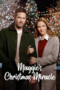 A Christmas Miracle.Karen Kingsbury S Maggie S Christmas Miracle 2017 Directed
