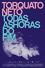 Torquato Neto - Every Hour of the End