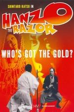 Hanzo the Razor: Who's Got the Gold?