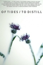 Of Tides/To Distill