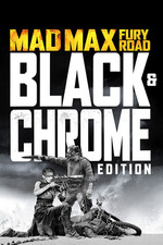 Mad Max: Fury Road - Black & Chrome Edition