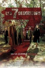 The Seven Deserters Or The Never Ending War
