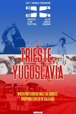 Trieste, Yugoslavia