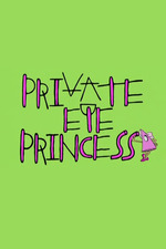 Private Eye Princess