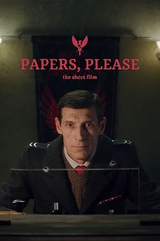 Papers, Please: The Short Film