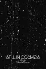 Still in Cosmos