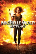 Michelle Wolf: Nice Lady