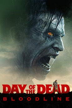 Day of the Dead: Bloodline (20...