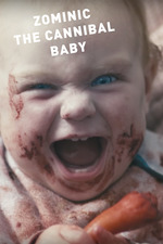Zominic the Cannibal Baby