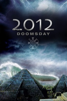 2012 Doomsday 2008 Directed By Nick Everhart Reviews Film