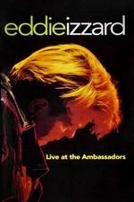 Eddie Izzard: Live at the Ambassadors