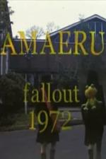 Amaeru Fallout 1972