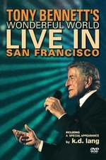 Tony Bennett - Wonderful World: Live In San Francisco