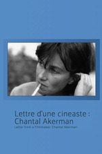 Letter from a Filmmmaker: Chantal Akerman
