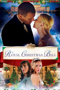 A Royal Christmas Cast.A Royal Christmas Ball 2017 Directed By David Decoteau