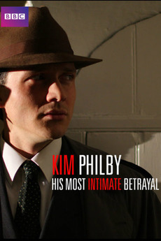 Kim Philby - His Most Intimate Betrayal