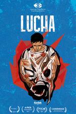 LUCHA: fight, wrestle, struggle