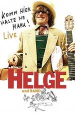 Helge - Komm hier haste ne Mark! Helge und Band live in Berlin
