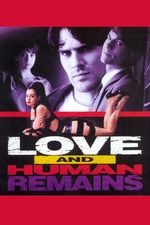 Love & Human Remains