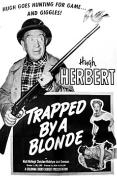 Trapped by a Blonde (1949) directed by Del Lord • Film + cast