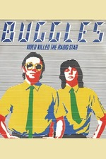 The Buggles: Video Killed the Radio Star
