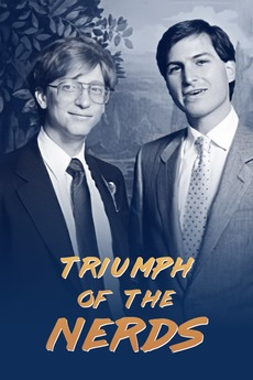 Triumph of the Nerds: The Rise of Accidental Empires