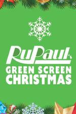 RuPaul's Drag Race: Green Screen Christmas