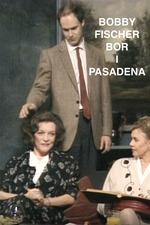 Bobby Fischer bor i Pasadena