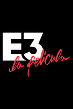 E3: La Película