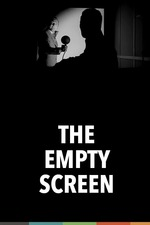 The Empty Screen