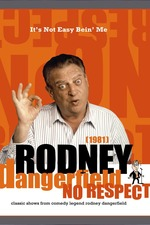 The Rodney Dangerfield Show: It's Not Easy Bein' Me