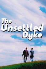 The Unsettled Dyke