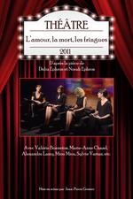 L'amour, la mort, les fringues (théâtre)