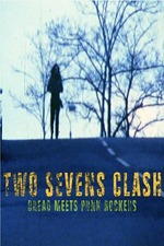 Two Sevens Clash: Dread Meets Punk Rockers