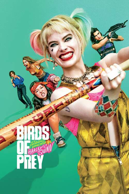 Film poster for Birds of Prey (and the Fantabulous Emancipation of One Harley Quinn)