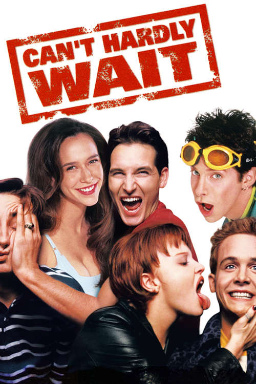 Can't Hardly Wait, 1998 - ★★★
