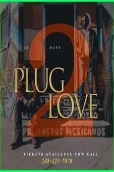 plug love 2 2018 � film cast � letterboxd