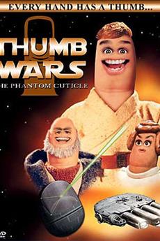 Thumb Wars: The Phantom Cuticle (1999)