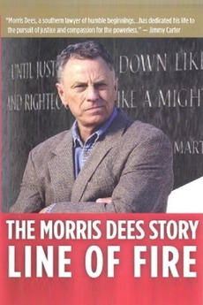 Line of Fire: The Morris Dees Story