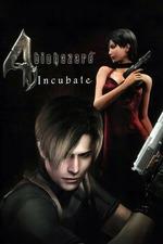 Resident Evil 4: Incubate