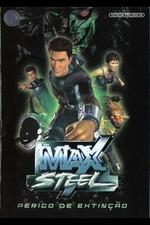Max Steel: Endangered Species