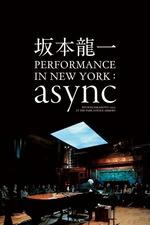 Ryuichi Sakamoto: async Live at the Park Avenue Armory