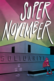 Super November (2018) directed by Douglas King • Reviews, film +