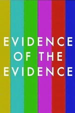 Evidence of the Evidence