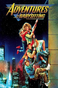 Adventures In Babysitting 1987 Directed By Chris