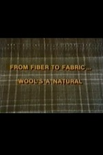 From Fiber to Fabric: Wool's a Natural