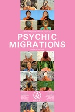 Psychic Migrations