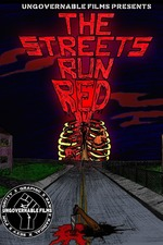 The Streets Run Red