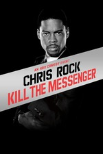 Chris Rock: Kill the Messenger